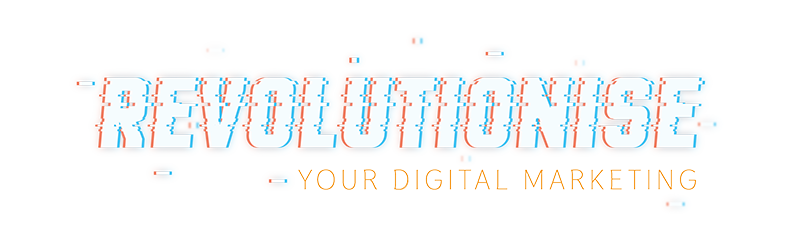 Revolutionise Your Digital marketing